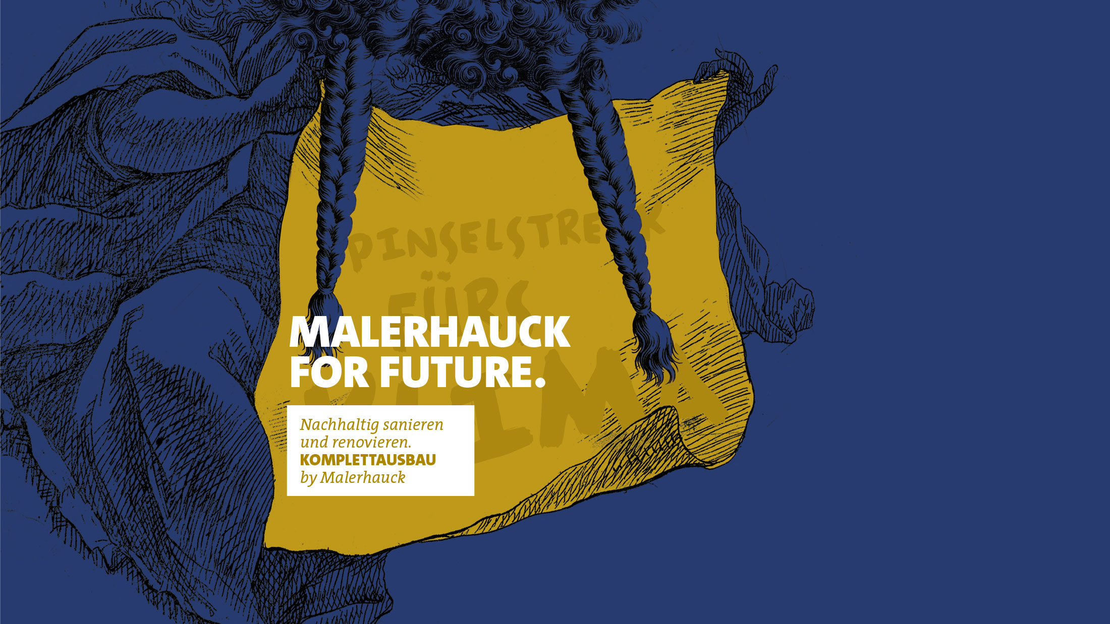 Malerhauck for future
